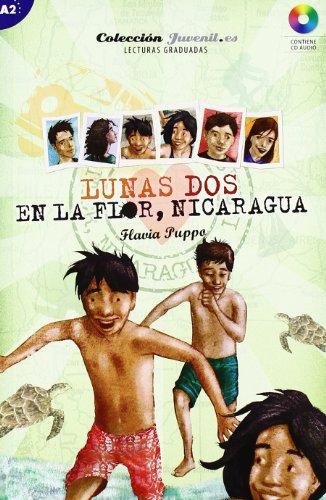 Lunas dos. En la Flor, Nicaragua: Colección Juvenil.es (Saber.es)