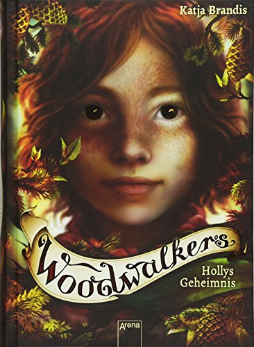 Woodwalkers 03. Hollys Geheimnis