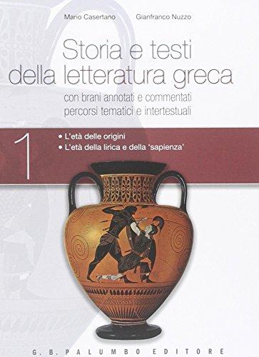 Storia e testi della letteratura greca. Con espansione online. Per le Scuole superiori: 1