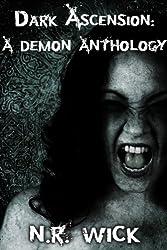 Dark Ascension: A Demon Anthology