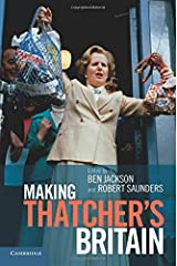 Making Thatchers Britain Paperback