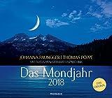 Das Mondjahr 2018: Wandkalender mit Fotos von Gerhard Eisenschink - Das Original - Johanna Paungger, Thomas Poppe