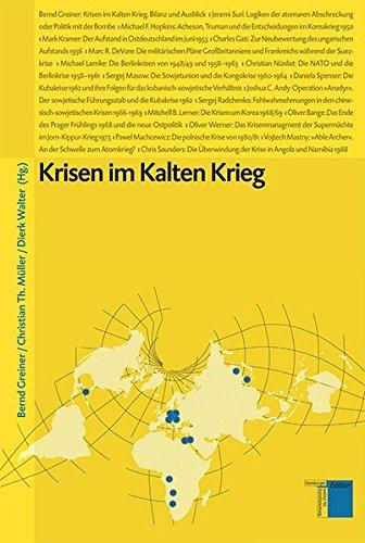 Krisen im Kalten Krieg (Studien zum Kalten Krieg)