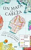 Un mapa en la cabeza: Anécdotas, historias y curiosidades de la geografía (Claves)