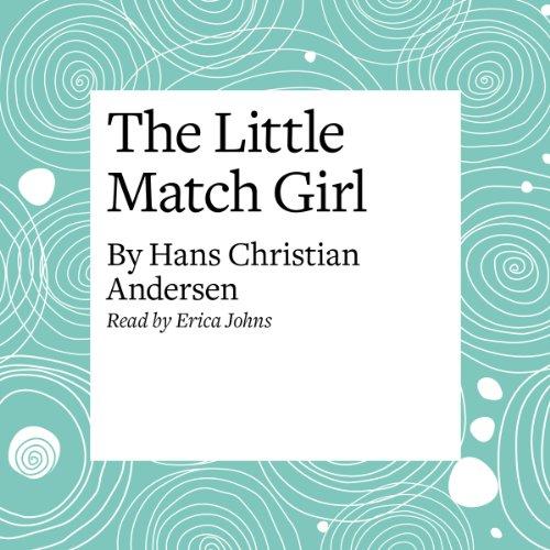 The Little Match Girl  Audiolibri