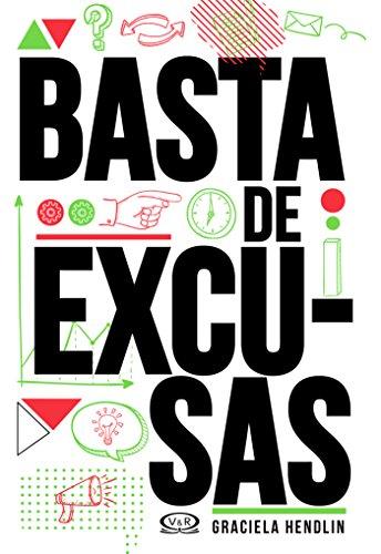 Basta de excusas (Segunda edición) por Graciela Hendlin