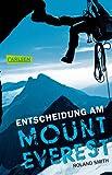 Entscheidung am Mount Everest - Roland Smith
