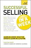 Successful Selling In A Week: How To Excel In Sales In Seven Simple Steps (Teach Yourself) by Christine Harvey (2012-02-24)