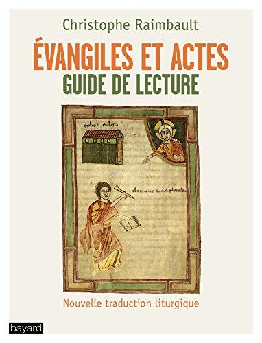 Evangiles et actes guide de lecture