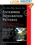 #10: Enterprise Integration Patterns: Designing, Building, and Deploying Messaging Solutions (Addison-Wesley Signature Series (Fowler))