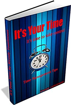 It's Your Time: It's time to take control by [Tomlinson, Wendy]