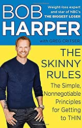The Skinny Rules: The Simple, Nonnegotiable Principles for Getting to Thin