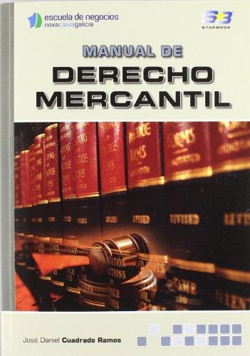 Manual de Derecho Mercantil por José Daniel Cuadrado Ramos