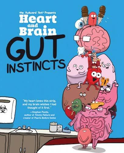 Heart and Brain: Gut Instincts: An Awkward Yeti Collection por The Awkward Yeti
