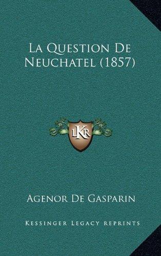 La Question de Neuchatel (1857)