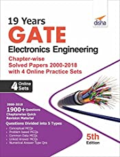 19 years GATE Electronics Engineering Chapter-wise Solved Papers (2000 - 18) with 4 Online Practice Sets