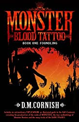 Monster Blood Tattoo: Foundling: Book One by D M Cornish (1-May-2008) Paperback