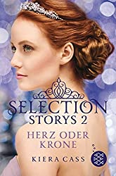 Selection Storys - Herz oder Krone: Band 2