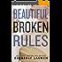 Beautiful Broken Rules (Broken Series Book 1) (English Edition)