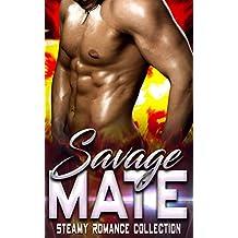 Savage Mate: Steamy Romance Collection (English Edition)