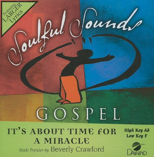 its-about-time-for-a-miracle-soulful-sounds-gospel