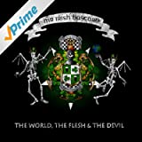 The World, the Flesh & the Devil [Explicit]