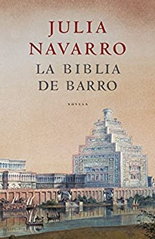 La Biblia de barro eBook: Julia Navarro: Amazon.es: Tienda