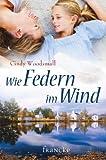 Wie Federn im Wind