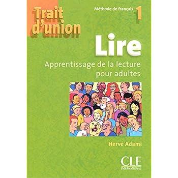 Trait d'union 1 - Niveau A1 - Cahier d'exercices 'Lire'