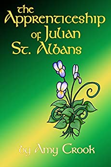 The Apprenticeship of Julian St. Albans (Consulting Magic Book 2) (English Edition) par [Crook, Amy]