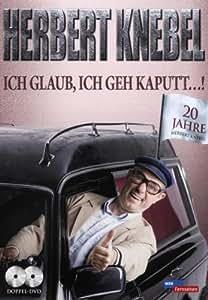 Herbert Knebel - Ich glaub ich geh' kaputt..!: 20 Jahre Herbert Knebel [2 DVDs]