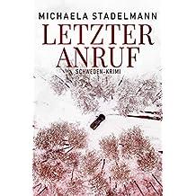 Letzter Anruf: Schweden-Krimi (German Edition)