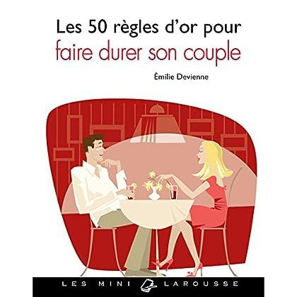 50 règles d'or pour faire durer son couple