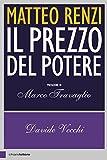 Matteo Renzi. Il prezzo del potere
