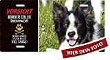 Hundeschild selbst gestalten - Vorsicht - BORDER COLLIE Hundewarnschild Türschild mit eigenem Foto