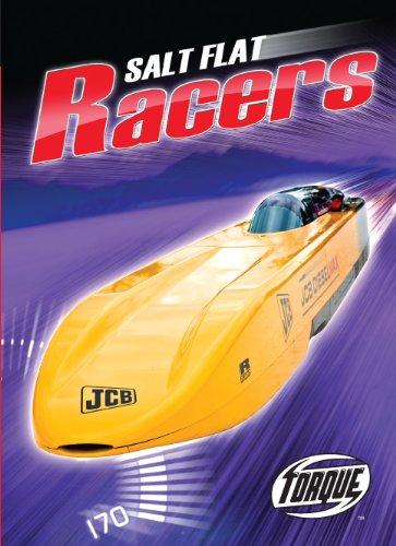 Salt Flat Racers (Torque: The World's Fastest) - Bonneville Salt Flats