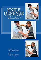 Knife Defense (Five Books in One) (Knife Training Methods and Techniques for Martial Artists) (English Edition)