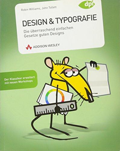 Design & Typografie - Der Klassiker erweitert mit neuen Workshops: Die überraschend einfachen Gesetze guten Designs (DPI Grafik) Buch-Cover