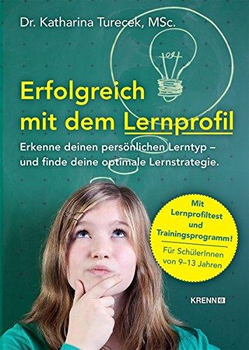 Erfolgreich lernen mit dem Lernprofil: Erkenne deinen persönlichen Lernstyp und finde deine optimale Lernstrategie.
