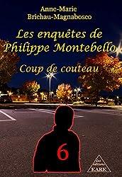 Les enquêtes de Philippe Montebello (T6): Coup de couteau
