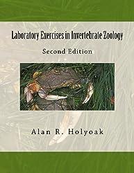 Laboratory Exercises in Invertebrate Zoology by Alan R Holyoak (2016-10-12)