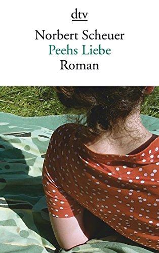 Preisvergleich Produktbild Peehs Liebe: Roman