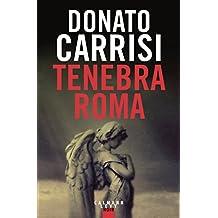Tenebra Roma (Suspense Crime) (French Edition)