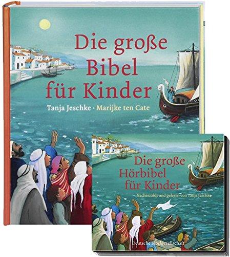 Die große Bibel für Kinder + Die große Hörbibel für Kinder: Buch + 2 CDs