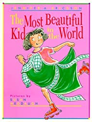 The Most Beautiful Kid in the World by Jennifer A. Ericsson (1996-09-19)