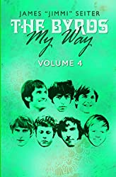 The Byrds - My Way - Volume 4 (English Edition)