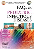 Faqs in Pediatric Infectious Diseases