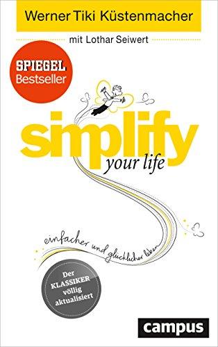 simplify-your-life-einfacher-und-glucklicher-leben