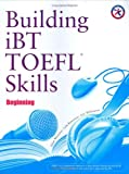 Building Skills for the TOEFL iBT: Beginning