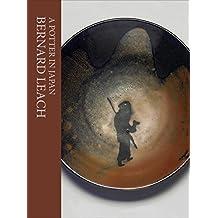 A Potter in Japan by Bernard Leach (2015-05-01)